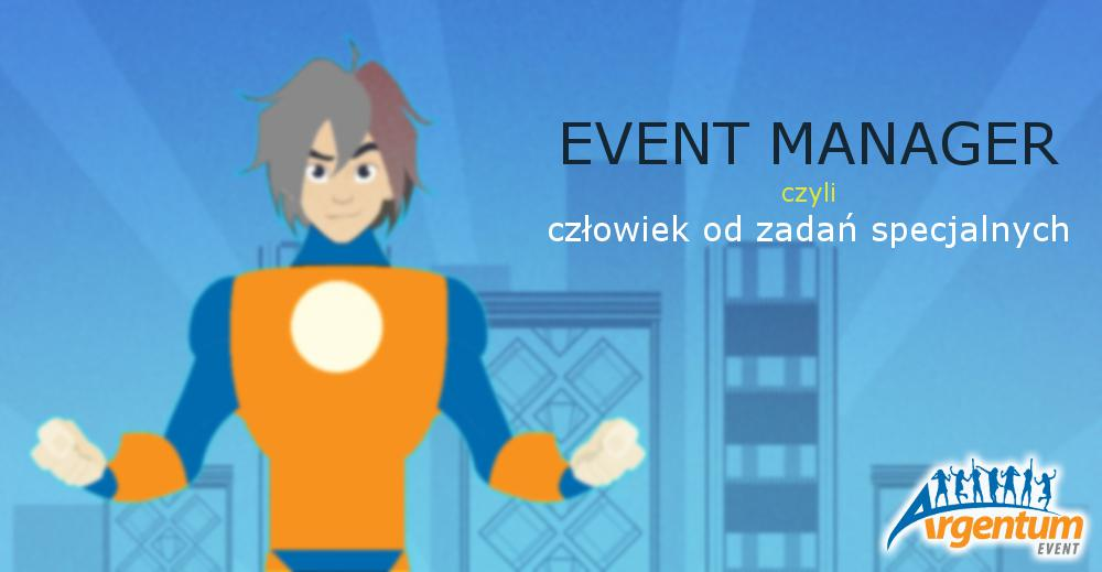 event manager, manadżer eventowy